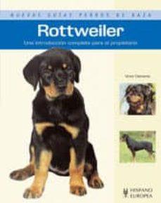 rottweiler: uma introduccion completa paea el propietario-victor clemente-9788425517983