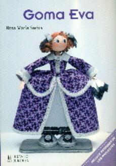 Descargas gratis en pdf ebooks GOMA EVA de ROSA MARIA SOCIES (Spanish Edition) ePub FB2 PDB 9788425520983