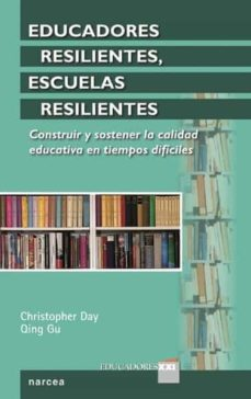 educadores resilientes, escuelas resilientes (ebook)-christopher day-9788427721883