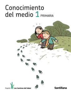 Javiercoterillo.es Conocimiento Del Medio 1º Ep (Los Caminos Del Saber) Image