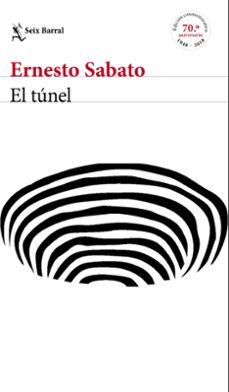 Descarga de libros de electrónica EL TÚNEL (EDICIÓN CONMEMORATIVA) 9788432233883