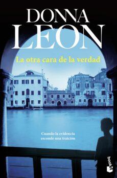 Ebook ipad descargar gratis LA OTRA CARA DE LA VERDAD de DONNA LEON 9788432250583
