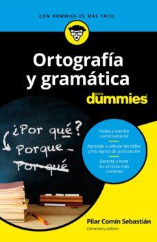 Libro en línea descargar libro de texto ORTOGRAFIA Y GRAMATICA PARA DUMMIES
