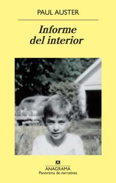 Audiolibros en inglés con descarga gratuita de texto INFORME DEL INTERIOR (Spanish Edition) de PAUL AUSTER RTF ePub PDF