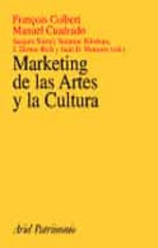 marketing a las artes y la cultura-franã‡ois colbert-manuel cuadrado-9788434466883