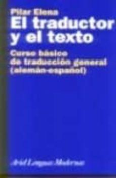 Iguanabus.es El Traductor Y El Texto: Curso Basico De Traduccion General (Alem An-español) Image