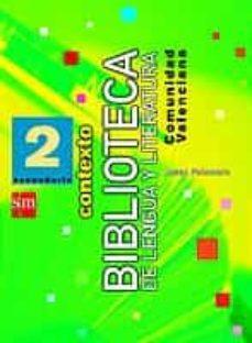 Valentifaineros20015.es Contexto 2, Lengua Y Literatura (Eso) Image