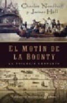 el motin de bounty (triologia completa)-james hall-charles nordhoff-9788435061483
