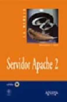 Mrnice.mx La Biblia De Servidor Apache 2 (Incluye Cd-rom) Image