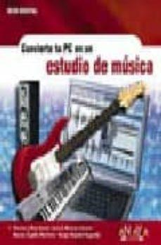 Descargar CONVIERTE TU PC EN UN ESTUDIO DE MUSICA gratis pdf - leer online