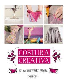 costura creativa-sylvia santivañez pascual-9788441536883