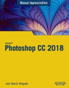 Descargar PHOTOSHOP CC 2018 gratis pdf - leer online