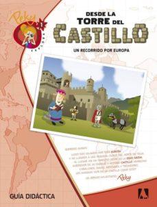 Geekmag.es 1. Peky Explora. Desde La Torre Del Castillo. Un Recorrido Por Europa. Guía Cast, Image