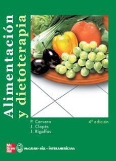alimentacion y dietoterapia (4ª ed.)-pilar cervera-jaime clapes-rita rigolfas-9788448602383