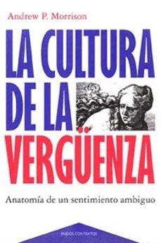 Costosdelaimpunidad.mx La Cultura De La Vergüenza: Anatomia De Un Sentimiento Ambiguo Image