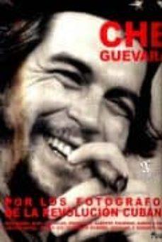 Alienazioneparentale.it Che Guevara Por Los Fotografos De La Revolucion Cubana Image