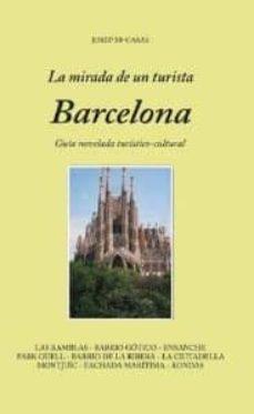 Encuentroelemadrid.es Barcelona, La Mirada De Un Turista Image