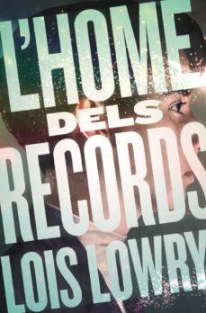 l home dels records-lois lowry-9788466143783