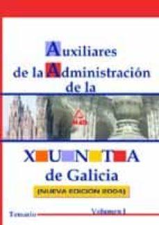 Garumclubgourmet.es Auxiliares De La Administracion De La Xunta De Galicia (Vol. 1): Temario Image