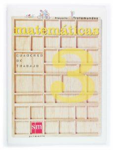 Bressoamisuradi.it Trotamundos: Cuaderno De Matematicas (3º Educacion Primaria) Image