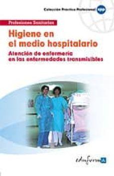 Cdaea.es Higiene En El Medio Hospitalario (Atencion De Enfermeria En Las Enfermedades Transmisibles) Image