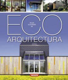 eco arquitectura: atlas ilustrado-9788467716283