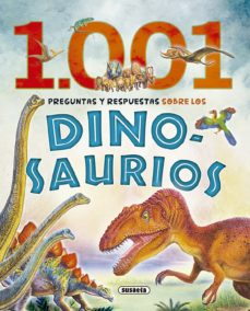 Padella.mx 1.001 Preguntas Y Respuestas Sobre Los Dinosaurios Image