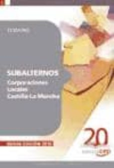 subalternos corporaciones locales castilla-la mancha. temario-9788468105383
