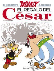 asterix: el regalo del cesar-rene goscinny-albert uderzo-9788469602683