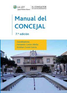 MANUAL DEL CONCEJAL (7ª ED.) | ESTEBAN CORRAL GARCIA