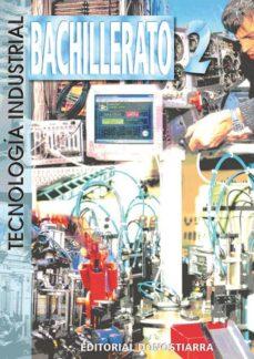 tecnologia industrial ii (bachillerato)-angel almaraz martin-9788470632983
