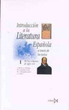 Inmaswan.es Introduccion A La Literatura Españolaa Traves De Los Textos (T. I) (6ª Ed.) Image