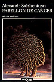 Descargar google books gratis ubuntu PABELLON DE CANCER iBook PDB DJVU de ALEKSANDR SOLZHENITSYN 9788472236783