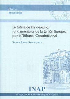 Viamistica.es La Tutela De Los Derechos Fundamentales De La Union Europea Por El Tribunal Constitucional Image