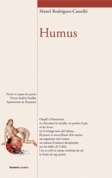 Bressoamisuradi.it Humus (Premi Ex Aequo De Poesia Vicent Andres Estelles. Ajuntamen T De Burjassot) Image