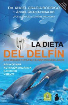 la dieta del delfín-angel gracia-9788478088683