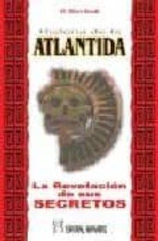 historia de la atlantida: la revelacion de los secretos de esta a ntigua civilizacion-w. elliot-scott-9788479103583