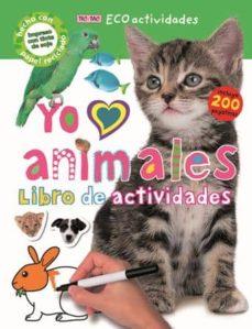 Chapultepecuno.mx Yo Amo Animales: Libro De Actividades (Incluye 200 Pegatinas) Image