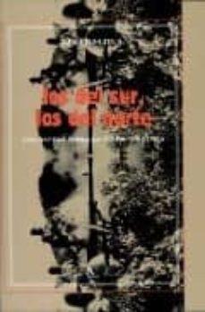 los del sur, los del norte: una novela sobre la guerra de corea-lee ho chull-9788479623883