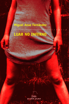 Descargador de libros completos de Google LUAR NO INFERNO de MIGUEL ANXO FERNANDEZ 9788482889283