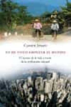 yo he visto empezar el mundo: el secreto de la vida a traves de l a civilizacion oriental-carsten jensen-9788483076583