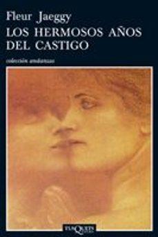 Los libros más vendidos descarga de pdf LOS HERMOSOS AÑOS DEL CASTIGO