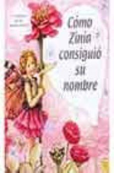 Ojpa.es Como Zinia Consiguio Su Nombre (Los Amigos De Las Hadas Flores) Image