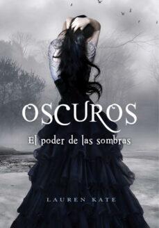 Ebooks gratis para móvil descarga gratuita OSCUROS II: EL PODER DE LAS SOMBRAS CHM DJVU RTF en español 9788484416883