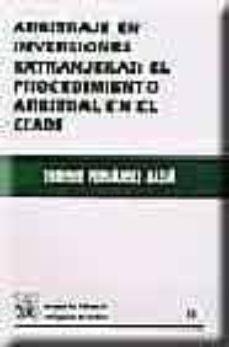 Permacultivo.es Arbitraje En Inversiones Extranjeras: El Procedimiento Arbitral E El Ciadi Image