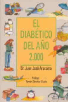 Los mejores libros para descargar gratis. EL DIABETICO DEL AÑO DOS MIL in Spanish de JUAN JOSE ARACANA