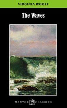 Descargar epub books online gratis THE WAVES 9788490019283 de VIRGINIA WOOLF in Spanish PDF
