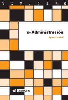 e-administración (ebook)-agusti cerrillo-9788490295083