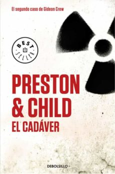 Ebooks más descargados EL CADAVER CHM RTF in Spanish de DOUGLAS PRESTON, LINCON CHILD