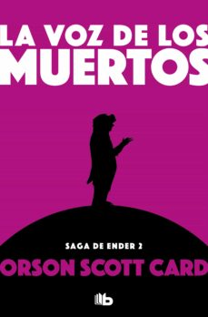 Descargas gratuitas de audiolibros gratis LA VOZ DE LOS MUERTOS (SAGA DE ENDER 12 / ENDER 4) 9788490707883 (Spanish Edition) de ORSON SCOTT CARD